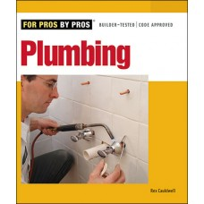 Taunton's For Pros By Pros: Plumbing