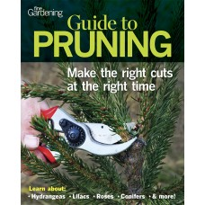 Fine Gardening Guide to Pruning (Digital Issue)