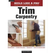 Build Like a Pro: Trim Carpentry, 2nd Edition (eBook)