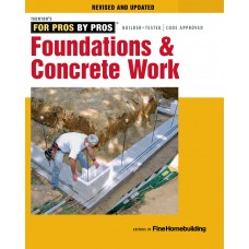 For Pros By Pros: Foundations and Concrete Work (Paperback)