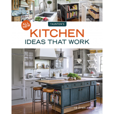 All New Kitchen Ideas That Work (eBook PDF)