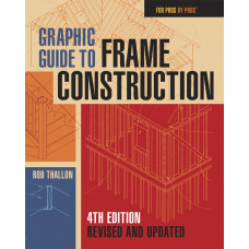 For Pros by Pros: Graphic Guide to Frame Construction (eBook)