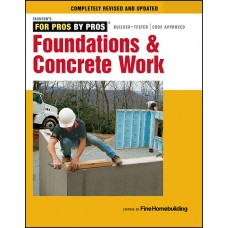 For Pros by Pros: Foundations and Concrete Work (eBook)