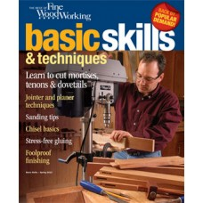 The Best of Fine Woodworking Basic Skills & Techniques (Digital Issue)