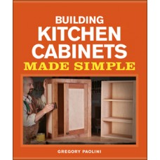 Building Kitchen Cabinets Made Simple (eBook / Video Download)