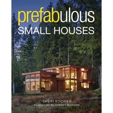 Prefabulous Small Houses (Paperback)