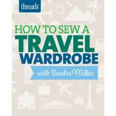 How to Sew a Travel Wardrobe (Video Download)