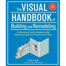 The Visual Handbook of Building and Remodeling, 4th Edition (eBook PDF)